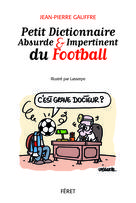 Petit dictionnaire absurde et impertinent du football |