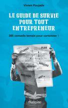 Le guide de survie pour tout entrepreneur |