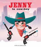 Jenny la cow-boy | Gourounas, Jean