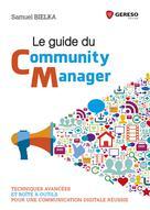 Le guide du community manager | BIELKA, Samuel