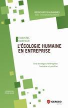 L'écologie humaine en entreprise | Koehler, Christel