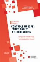 Contrôle URSSAF : entre droits et obligations | Taquet, François