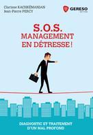 S.O.S. Management en détresse !  