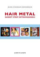 Hair Metal |