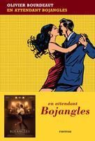 En attendant Bojangles | Bourdeaut, Olivier