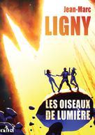 Les Oiseaux de lumière | Ligny, Jean-Marc