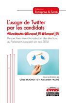 L'usage de Twitter par les candidats #Eurodéputés @Europarl_FR @Euorparl_EN  