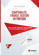 Comptabilité, Finance, Gestion en pratique |