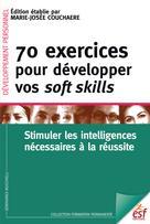 70 exercices pour développer vos soft skills | Couchaere, Marie-Josée