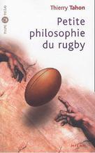 Petite philosophie du rugby | Tahon, Thierry