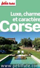 Corse - luxe, charme et caractère 2012 (avec avis des lecteurs) | Auzias, Dominique