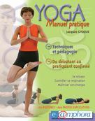 Yoga - Manuel Pratique    Jacques, Choque