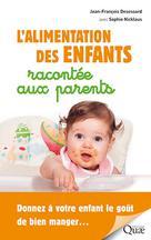 L'alimentation des enfants racontée aux parents |