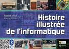 Histoire illustrée de l'informatique |