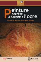 Peinture secrète et sacrée : l�??ocre  