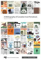 Bibliography of Canadian Inuit Periodicals  | Rankin, Sharon