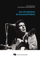 Les révolutions de Leonard Cohen | Ringuet, Chantal