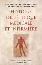 Histoire de l'éthique médicale et infirmière | Durand, Guy