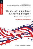 Théories de la politique étrangère américaine | David, Charles-Philippe