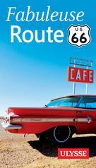 Fabuleuse Route 66 |