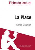 La Place de Annie Ernaux (Fiche de lecture) | , lePetitLitteraire.fr