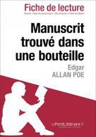 Manuscrit trouvé dans une bouteille d'Edgar Allan Poe (Fiche de lecture) | , lePetitLitteraire.fr