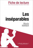 Les inséparables de Marie Nimier (Fiche de lecture)   , lePetitLitteraire.fr