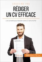 Rédiger un CV efficace  |