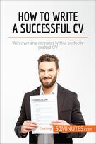How to Write a Successful CV | , 50Minutes.com