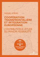 Coopération transfrontalière et intégration européenne  