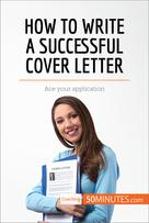 How to Write a Successful Cover Letter | , 50Minutes.com