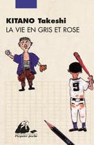 La vie en gris et rose | Kitano, Takeshi