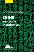 Chine, histoire de la littérature | Pimpaneau, Jacques