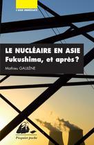 Le Nucléaire en Asie | Gaulene, Mathieu