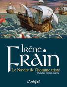 Le navire de l'homme triste et autres contes marins | Frain, Irène