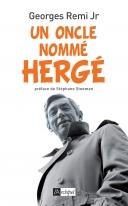 Un oncle nommé Hergé | Remi, Georges