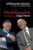 Ma philosophie | Hessel, Stéphane