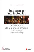 Résistances intellectuelles | , Collectif