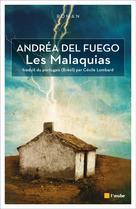 Les Malaquias | Del Fuego, Andréa