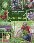 Encyclopédie pratique du jardinage   , Collectif