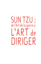 Sun Tzu : de l'art de la guerre à l'art de diriger | Germain, Domitille