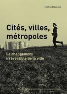 Cités, villes, métropoles | Bassand, Michel