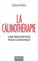 La Câlinothérapie | Rivière, Céline