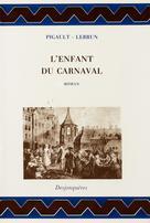 L'Enfant du carnaval | , Pigault-Lebrun