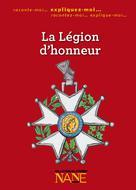 La Légion d'honneur | , Ouvrage collecif