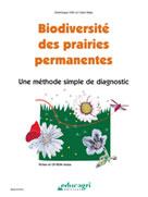 Biodiversité des prairies permanentes : Une méthode simple de diagnostic   Orth, Dominique