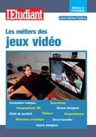 Les métiers des jeux vidéo | Oullion, Jean-Michel