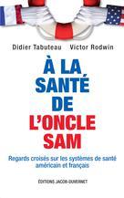 A la santé de l'oncle Sam  | Tabuteau, Didier