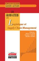 Les grands auteurs en logistique et Supply Chain Management | Lavastre, Olivier