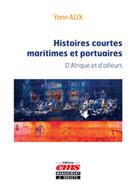 Histoires courtes maritimes et portuaires    Yann, Alix